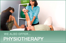 We also offer Physiotherapy